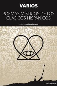Poemas místicos de los clásicos hispánicos