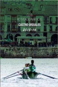 Anuario Remo Club Actividades Náuticas Castro Urdiales 2015-16