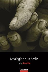 Antología de un desliz